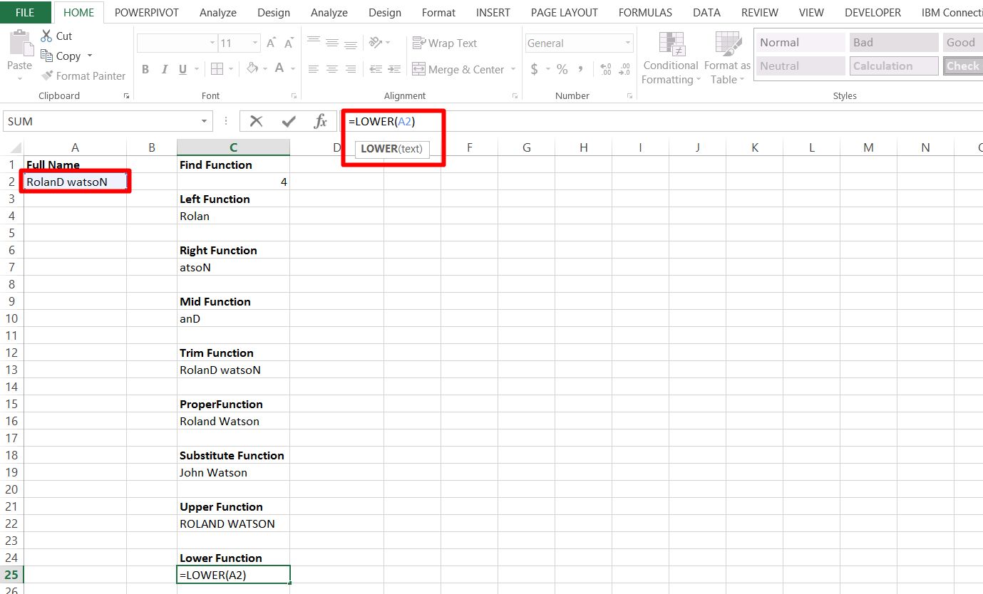Use the lower function in excel